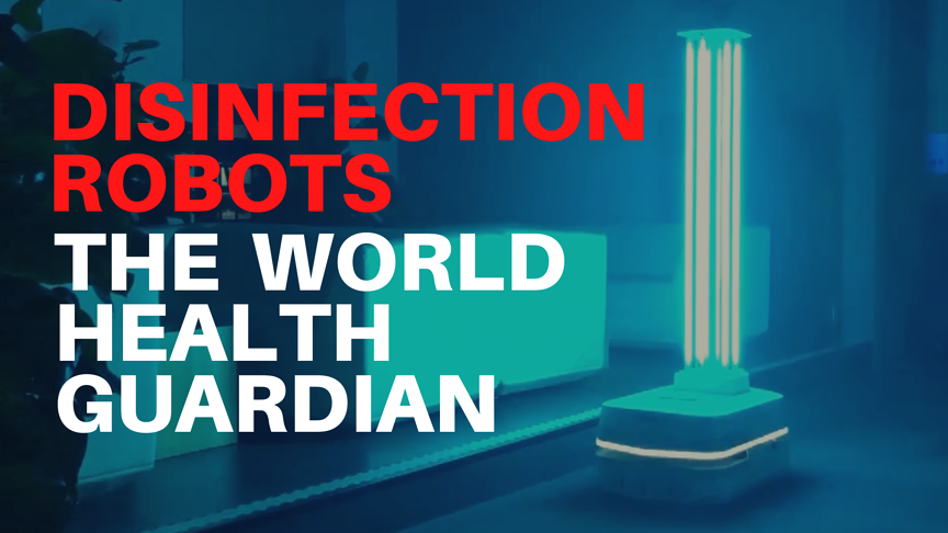 Disinfection Robots: The World Health Guardian